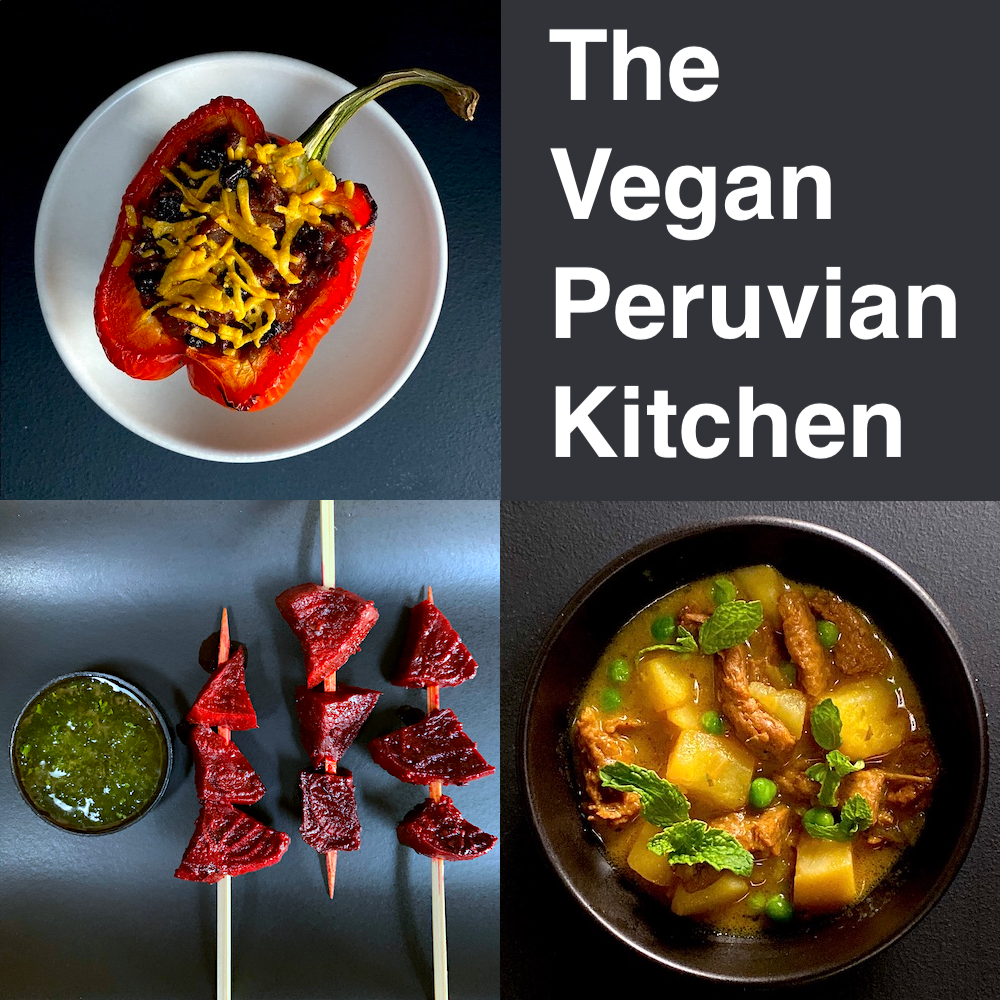 The Vegan Peruvian Kitchen